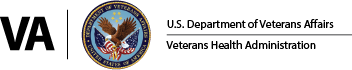 [LOGO] U.S. Department of Veteran Affairs | Veterans Health Administration